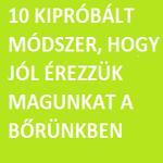 10 kipróbált módszer